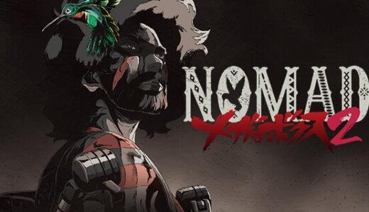 NOMAD メガロボクス2|Nomad Megalo Box 2